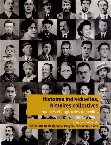 Histoires individuelles, histoires collectives