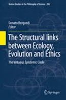 The Structural Links between Ecology, Evolution and Ethics